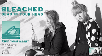 New Song by Bleached – Dead In Your Head